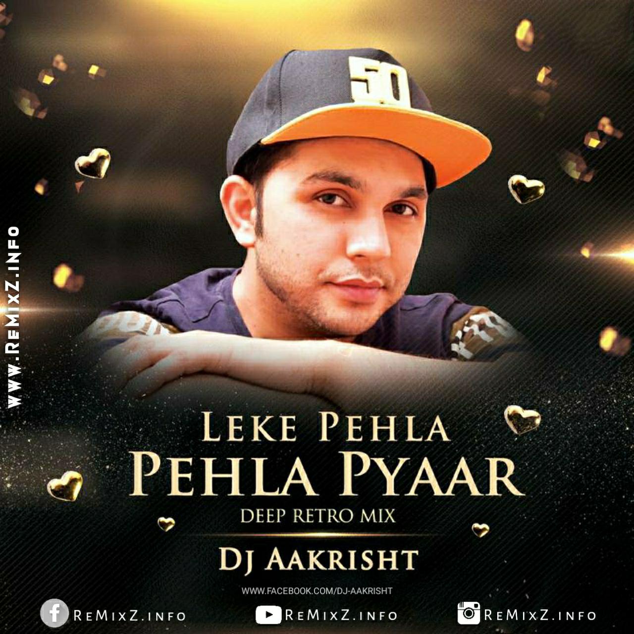 leke-pehla-pehla-pyaar-deep-retro-mix.jpg