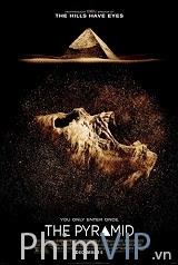 Bí Ẩn Kim Tự Tháp - The Pyramid poster