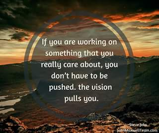 If You Are Working On Something That You Really Care About You Don
