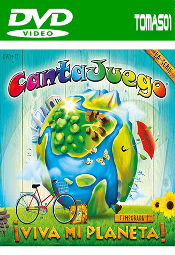 CantaJuego – ¡Viva Mi Planeta! (2015) DVDRip