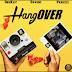 "[Music + Video] Deekay – ""Hangover"" ft. Davido, Peruzzi  (Starring Broda Shaggi)"