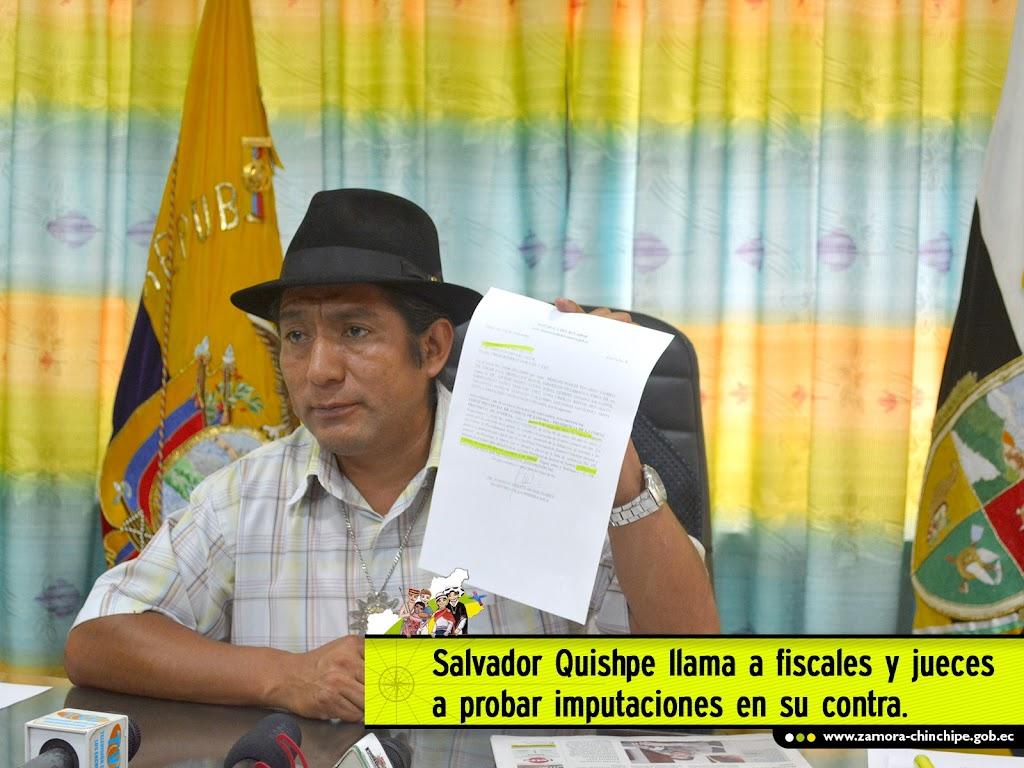 SALVADOR QUISHPE LLAMA A FISCALES Y JUECES A PROBAR IMPUTACIONES EN SU CONTRA.