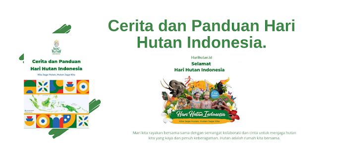 Cerita dan Panduan Hari Hutan Indonesia - Ebook Gratis dari Harihutan.id