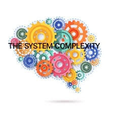 The System Complexities