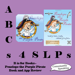 ABCs 4 SLPs: B is for Books - Penelope the Purple Pirate Book and App Review image