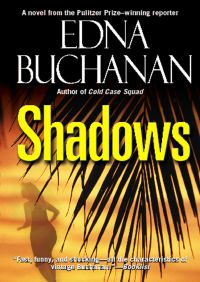 Shadows By Edna Buchanan