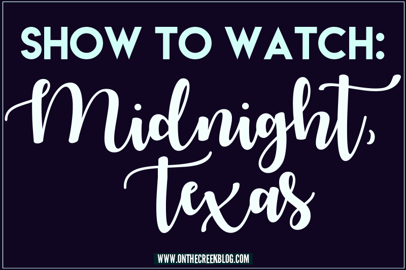 Midnight, Texas | A tv show on NBC
