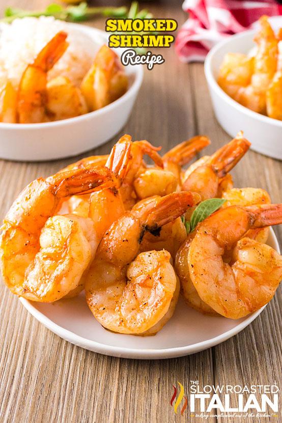 Smoked Shrimp on a plate