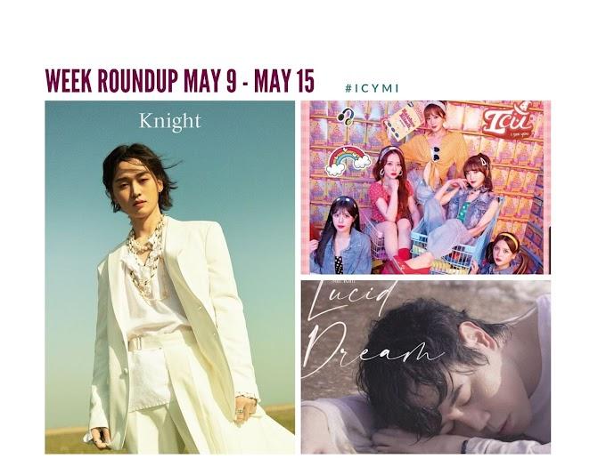 [Week Roundup May 9 - 15 ] MADDOX, ICU and Sun Kim