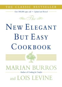 The New Elegant But Easy Cookbook By Lois Levine