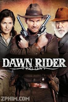 Viễn Tây - Dawn Rider (2012) Poster