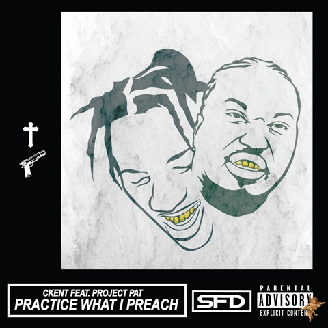 Project Pat CKENT Practice What I Preach Art (1)