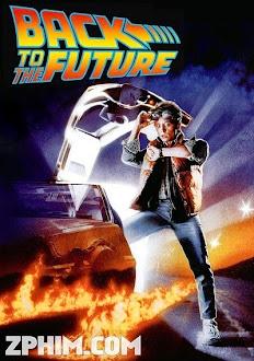 Trở Về Tương Lai - Back to the Future (1985) Poster