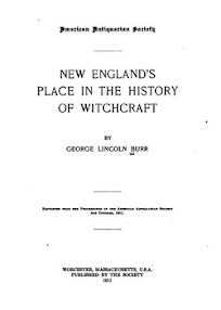 Cover of George Lincoln Burr's Book New England Place in the History of Witchcraft