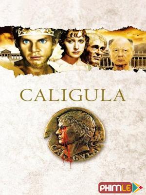 Phim Bạo Chúa Caligula - Caligula (1979)