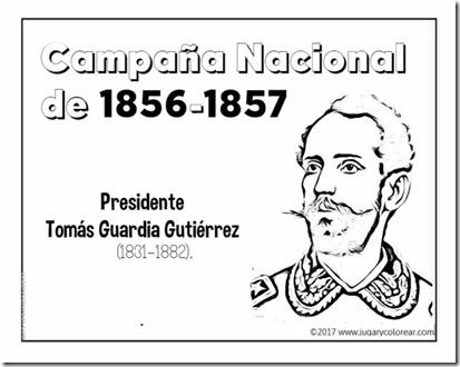 Campaña Nacional  de 1856-1857 Tomás Guardia Gutiérrez