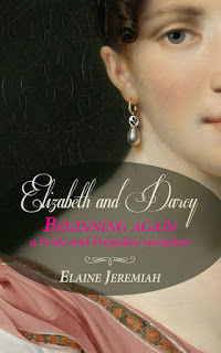 Book Cover: Elizabeth and Darcy: Beginning Again by Elaine Jeremiah