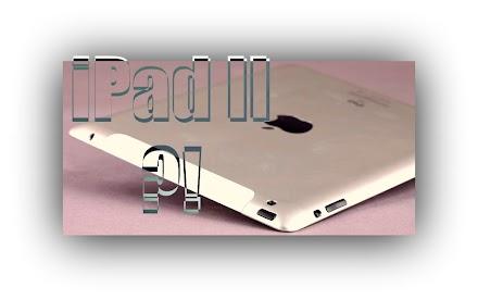 Das iPad 2 im Anmarsch ? Heute Abend um 19h wissen wir mehr