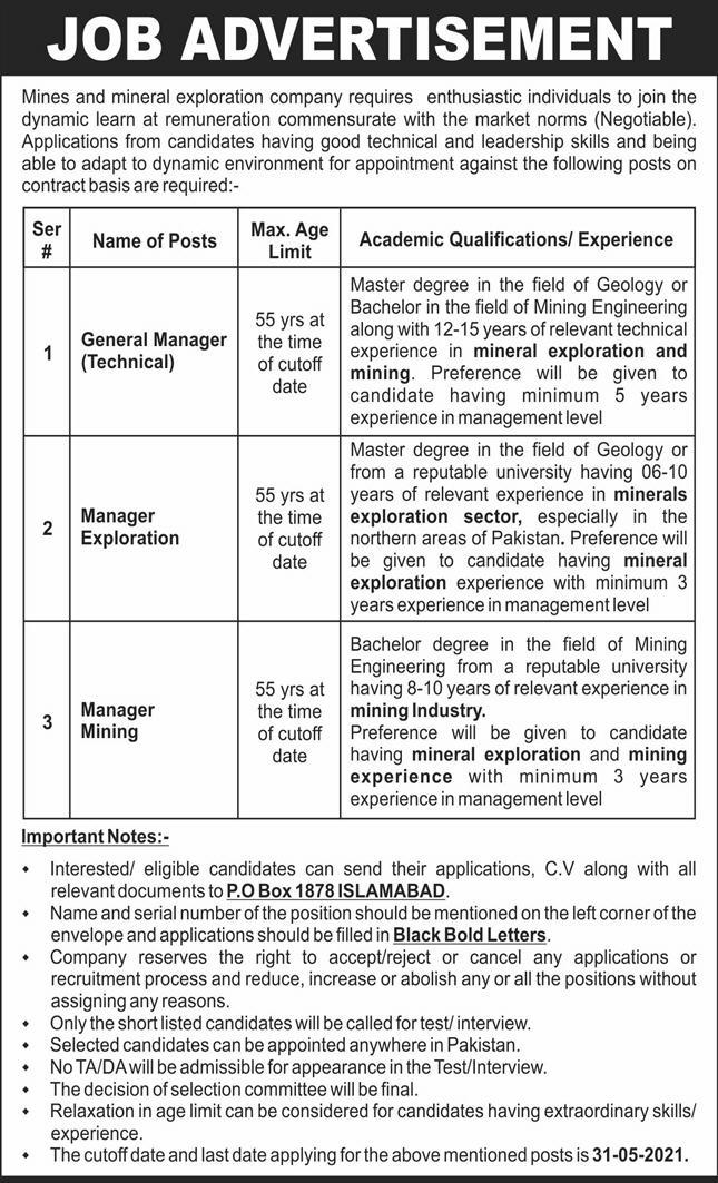 This page is about Mines & Minerals Exploration Company Jobs May 2021 Latest Advertisment. Mines & Minerals Exploration Company invites applications for the posts announced on a contact / permanent basis from suitable candidates for the following positions such as General Manager (Technical), Manager Exploration, Manager Mining. These vacancies are published in Express Newspaper, one of the best News paper of Pakistan. This advertisement has pulibhsed on 07 May 2021 and Last Date to apply is 31 May 2021.