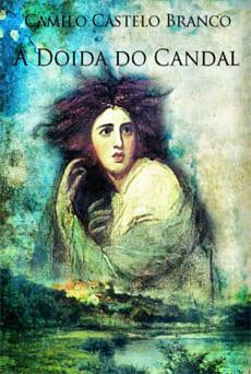 A Doida do Candal - Camilo Castelo Branco