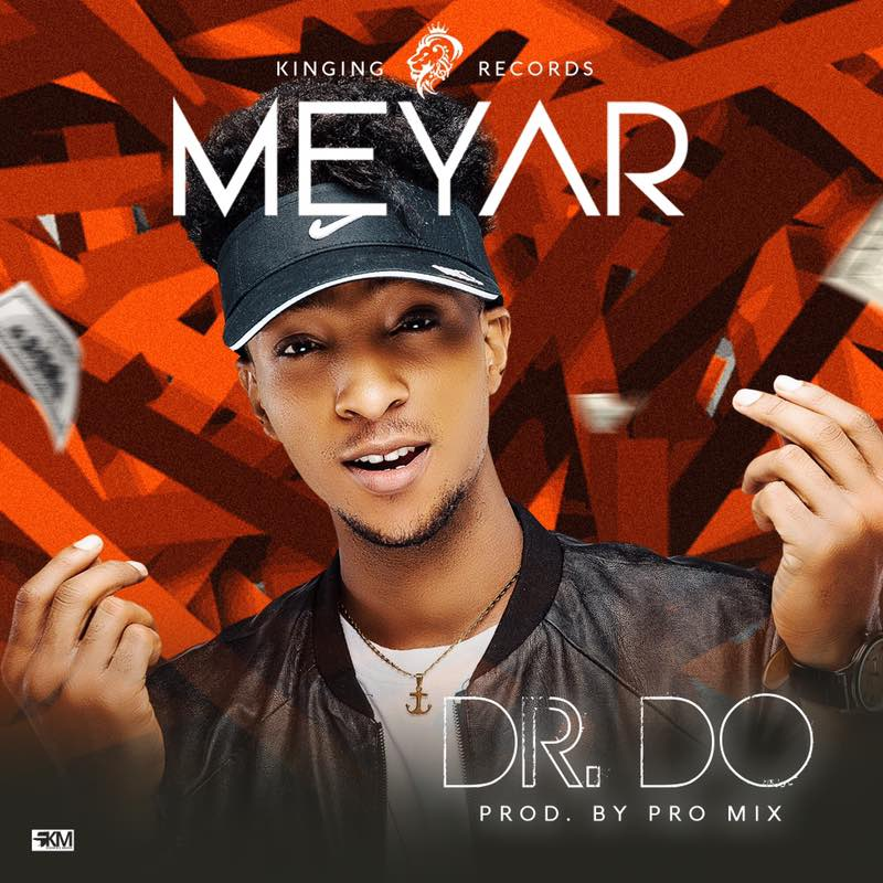 """[MUSIC]: MEYAR - """"DR. DO"""""""