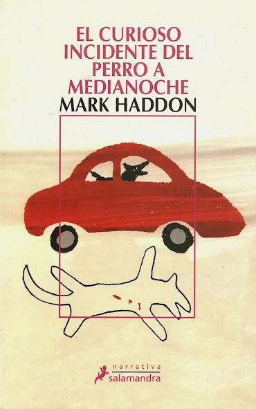 Reseña: El curioso incidente del perro a medianoche - Mark Haddon