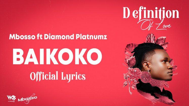 LyricsVIDEO   Mbosso Ft. Diamond Platnumz – Baikoko    Mp3 Download