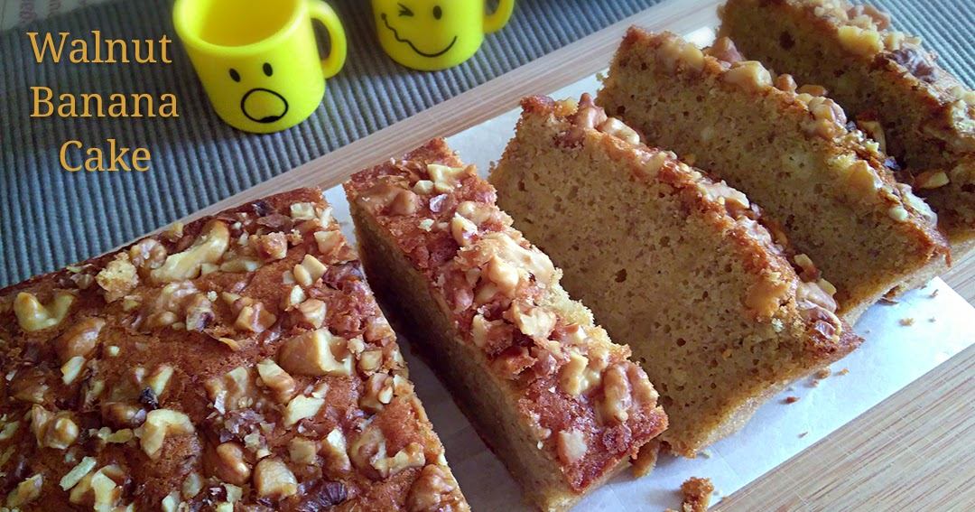 Banana Walnut Cake Recipe Joy Of Baking: My Mind Patch: Walnut Banana Cake (No Baking Powder