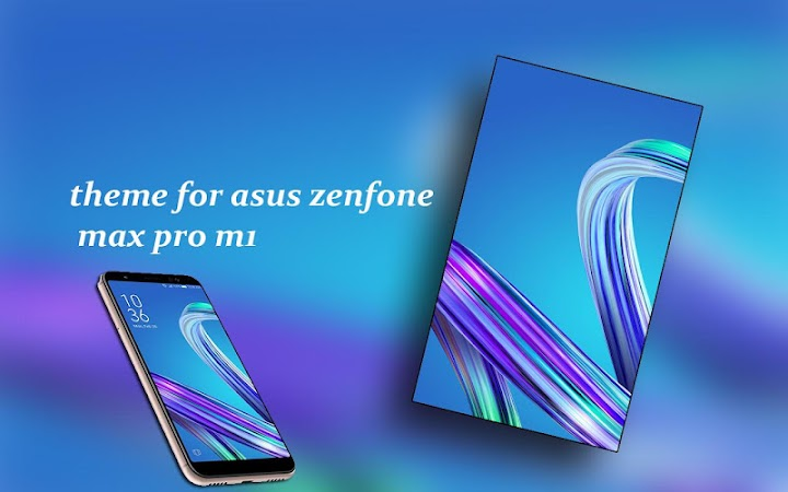 Theme for Asus Zenfone Max pro m1