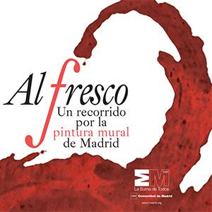 'Al fresco' un recorrido por la pintura mural de Madrid