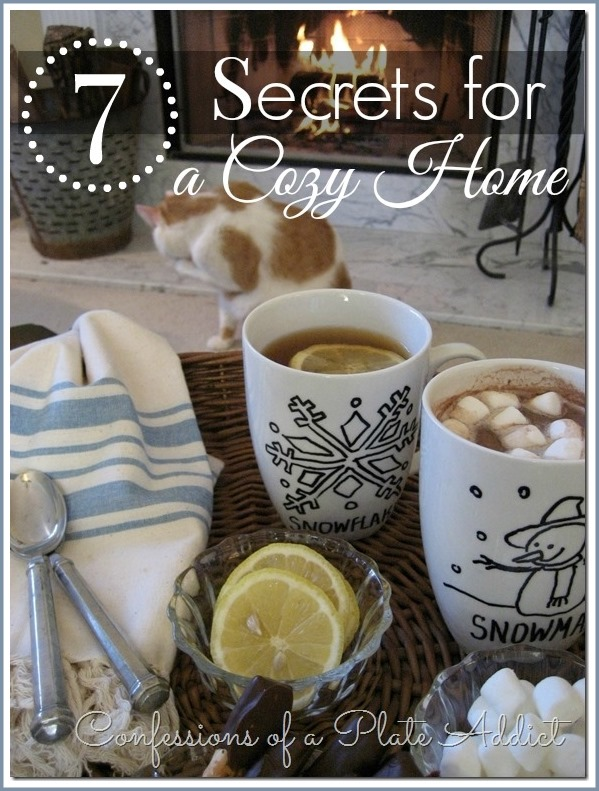 CONFESSIONS OF A PLATE ADDICT Seven Secrets for a Cozy Home