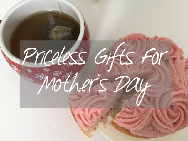 priceless gifts for mothers day