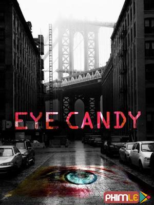 Phim Sát Nhân Giấu Mặt 1 - Eye Candy Season 1 (2015)