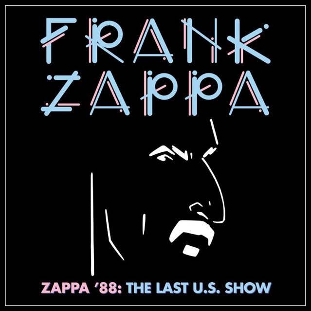 ZAPPA '88: THE LAST SHOW, albúm póstumo de Frank Zappa.