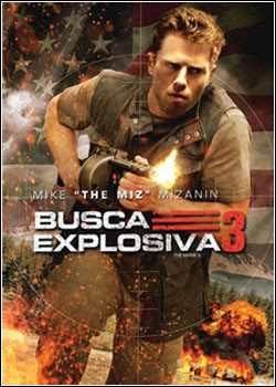 6 Download – Busca Explosiva 3 – BDRip AVI Dual Áudio + RMVB Dublado