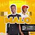 Music: DonllyG - Malo ft Papa
