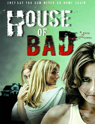 House of Bad (2013) online