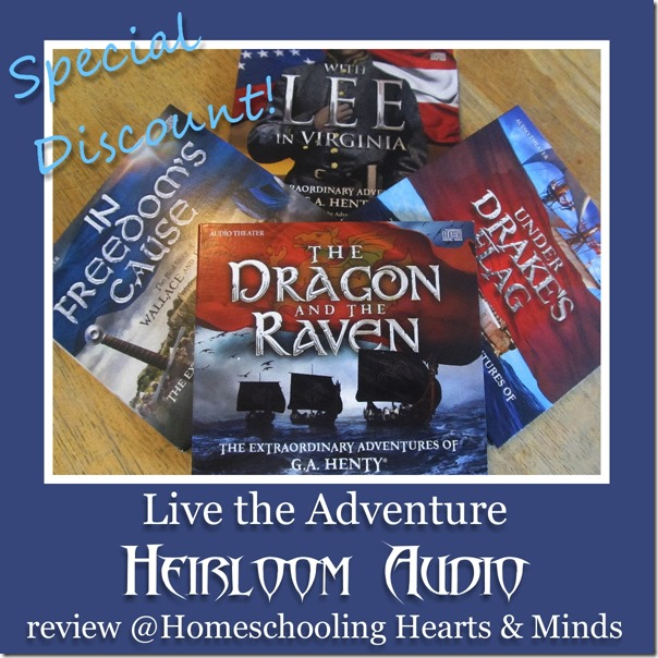 Live the Adventure with Heirloom Audio Theater a review at Homeschooling Hearts & Minds
