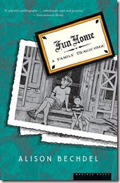 fun home: a family tragicomic by alison bechdel, graphic memoir novel