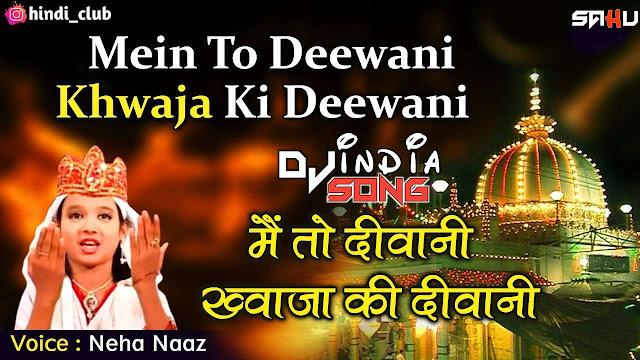Mai-to-diwani-khwaja-ki-diwani-dj