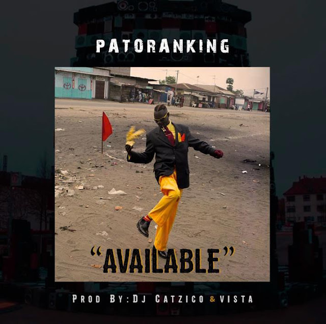 [Music] Patoranking – Available | @patorankingfire