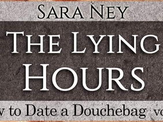 The Lying Hours di Sara Ney | Presentazione