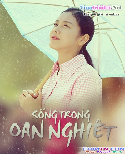 phim song trong oan nghiet