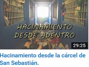 Hacinamiento desde la cárcel de San Sebastián