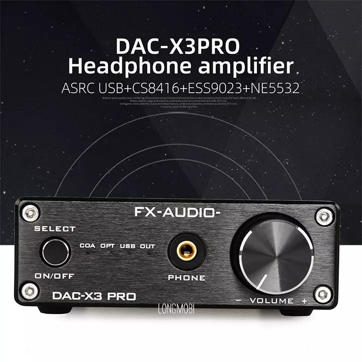 dac nghe nhac fx audio x3 pro