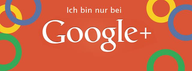 Ich bin nur bei Google+