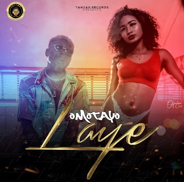 [ Music ] Omotayo - Laye - Prod by Majormynor