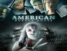 مشاهدة فيلم American Horror House