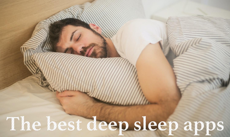Best Deep-Sleep Apps for iPhone, iPad & Apple Watch