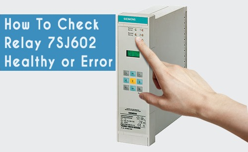 How To Check 7SJ602